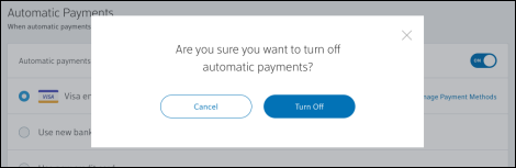 Select Turn Off for the confirmation message to turn automatic payments off.