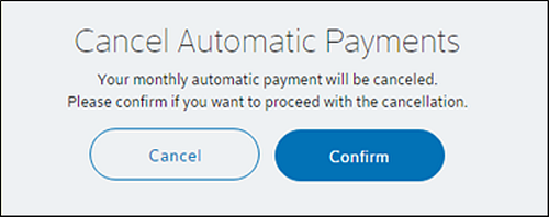 Cancel Automatic Payments screen - Confirm is in blue.
