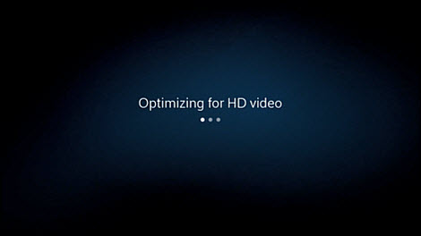 Your device will automatically optimize for HD video.