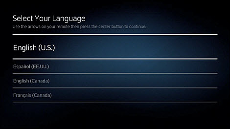 Select your language using the arrows on your remote.