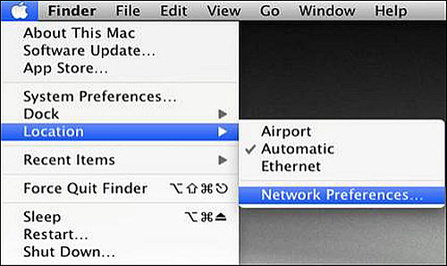 Apple icon menu: Location  > Network Preferences.