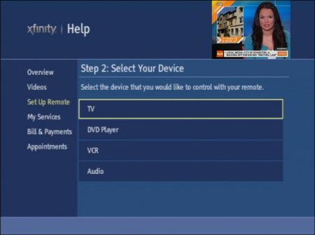 On the XFINITY Help screen, Step 2: Select your device is displayed. The TV option is selected. Other options are: DVD Player, VCR and Audio.