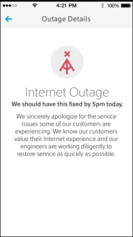"The Outage Details screen says ""Internet Outage: We should have this fixed by 5pm today."""
