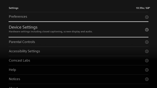 "On the Settings screen, the Device Settings option is the second option from the top.  It reads ""Device Settings: Hardware setting including closed captioning, screen display, and audio."""