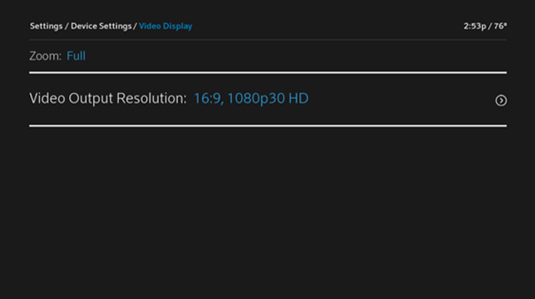 On the Video Display screen, Video Output Resolution is the second option from the top.  In this example the resolution is currently set to 16:9, 1080p30 HD.