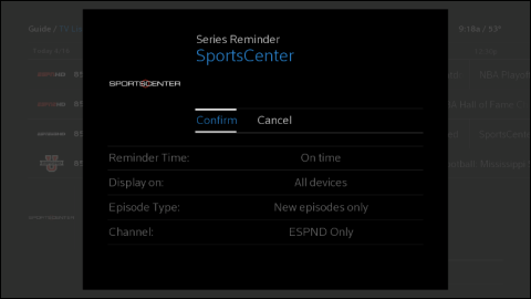 The Series Reminder screen with Confirm highlighted to set a series reminder for SportsCenter.