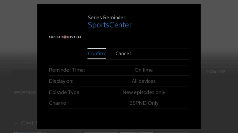 "Series Reminder for SportsCenter with ""Confirm"" option highlighted."
