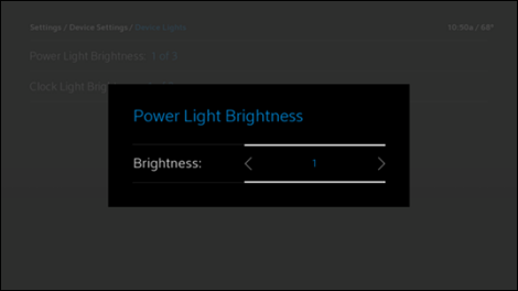 The Power Light Brightness window has an option to lower the brightness using the left arrow, or raise it using the right arrow.